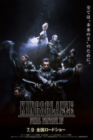 Final Fantasy XV – Kingsglaive