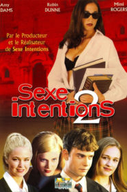 Sexe Intentions 2