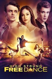 High Strung : Free Dance 2